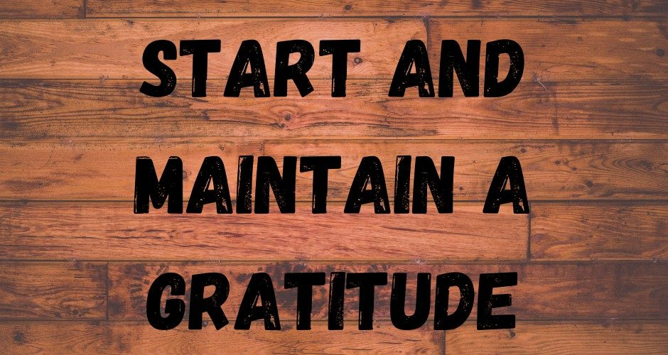 Why You Need To Start And Maintain A Gratitude Journal