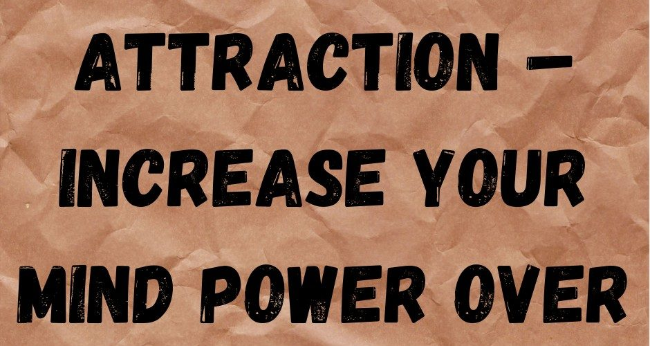 Law of Attraction – Increase Your Mind Power over Money
