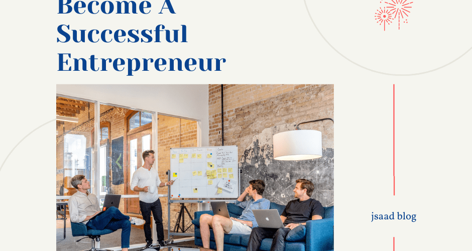 5 Simple Rules To Become A Successful Entrepreneur