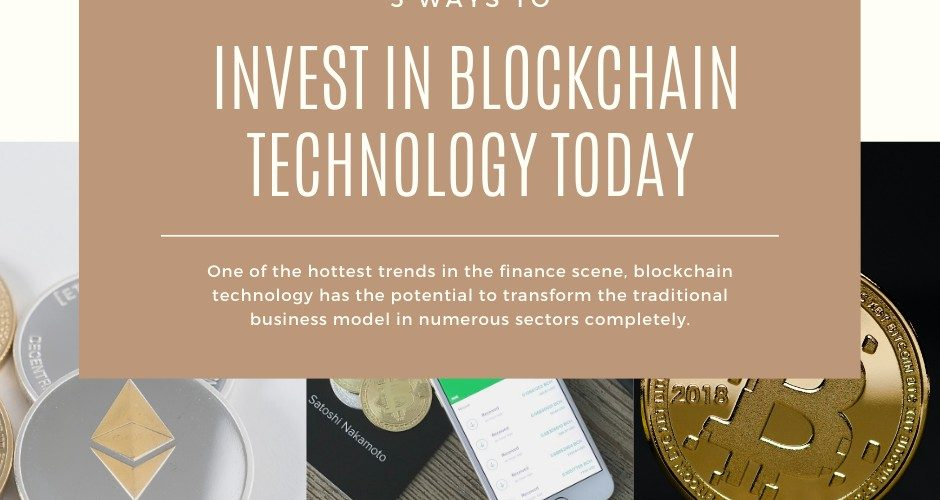 5 Ways to Invest In Blockchain Technology Today