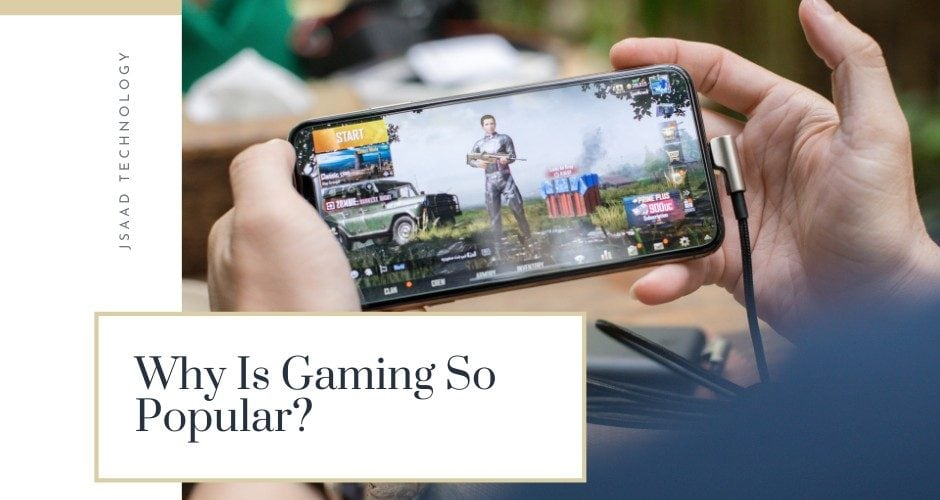 Why Is Gaming So Popular?