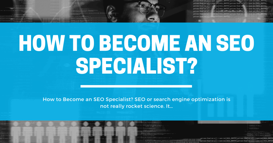How to Become an SEO Specialist_-min