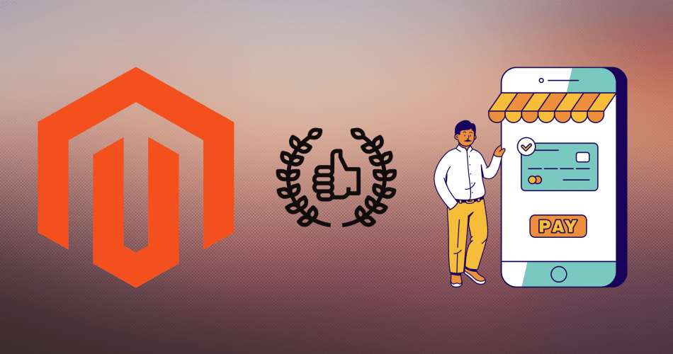 Why You Should Choose Magento ECommerce Development